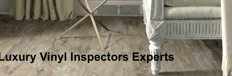 IFCI Luxury Vinyl Inspectors Experts